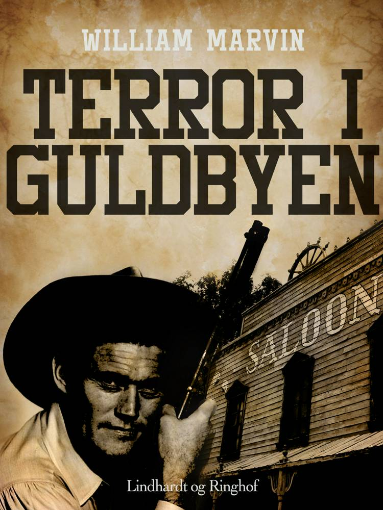 Terror i guldbyen af William Marvin