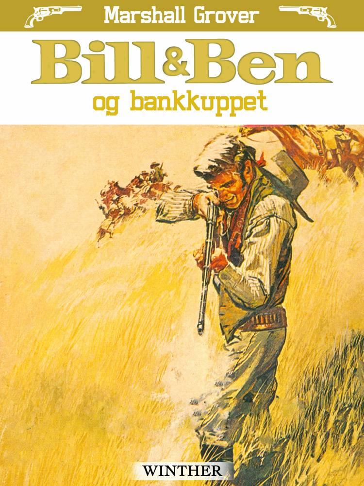 Bill og Ben og bankkuppet af Marshall Grover