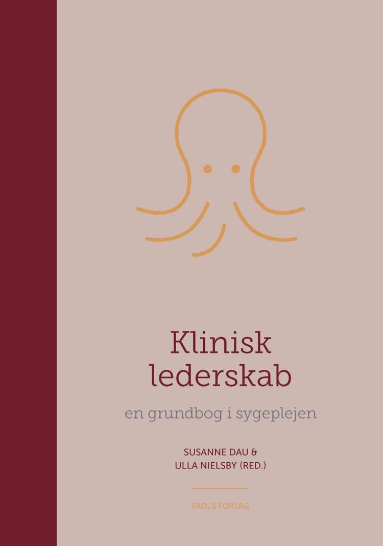 Klinisk lederskab af Ulla Nielsby og Susanne Dau