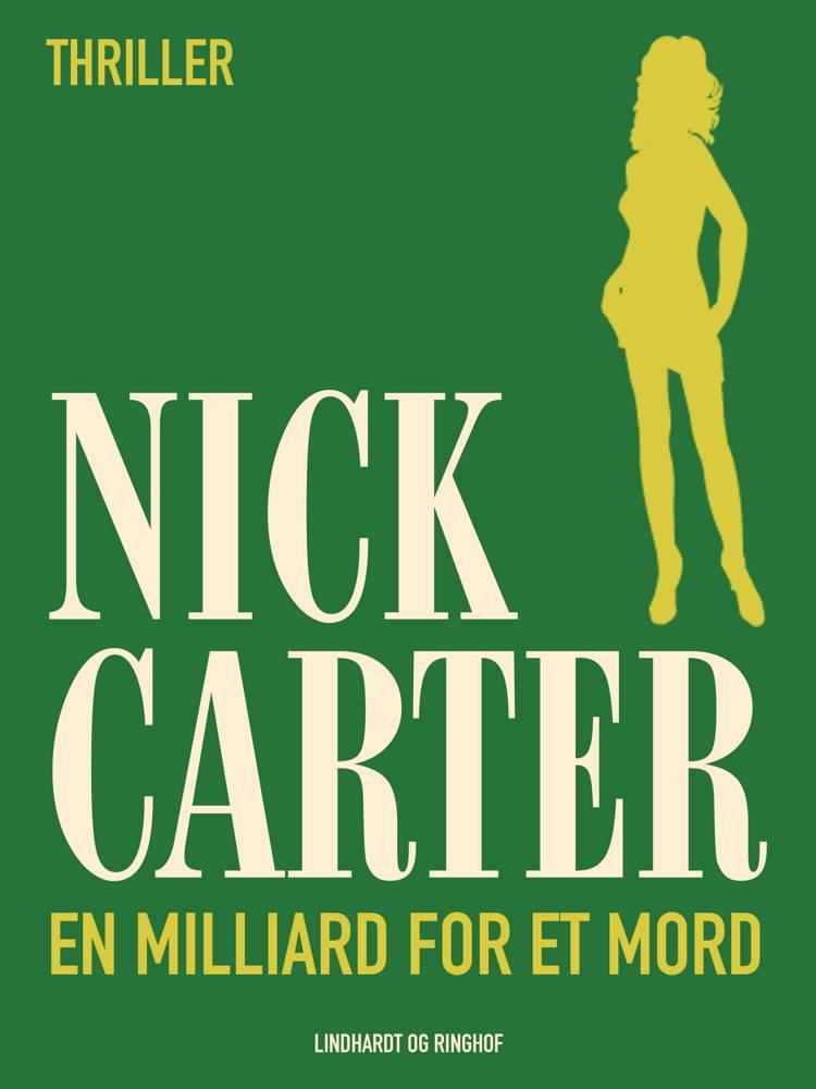 En milliard for et mord af Nick Carter