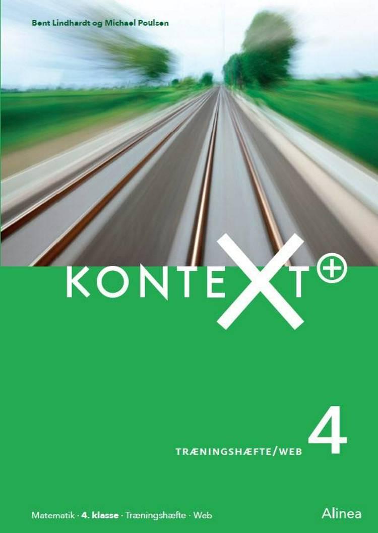 KonteXt+ 4, Træningshæfte/Web af Bent Lindhardt og Michael Poulsen