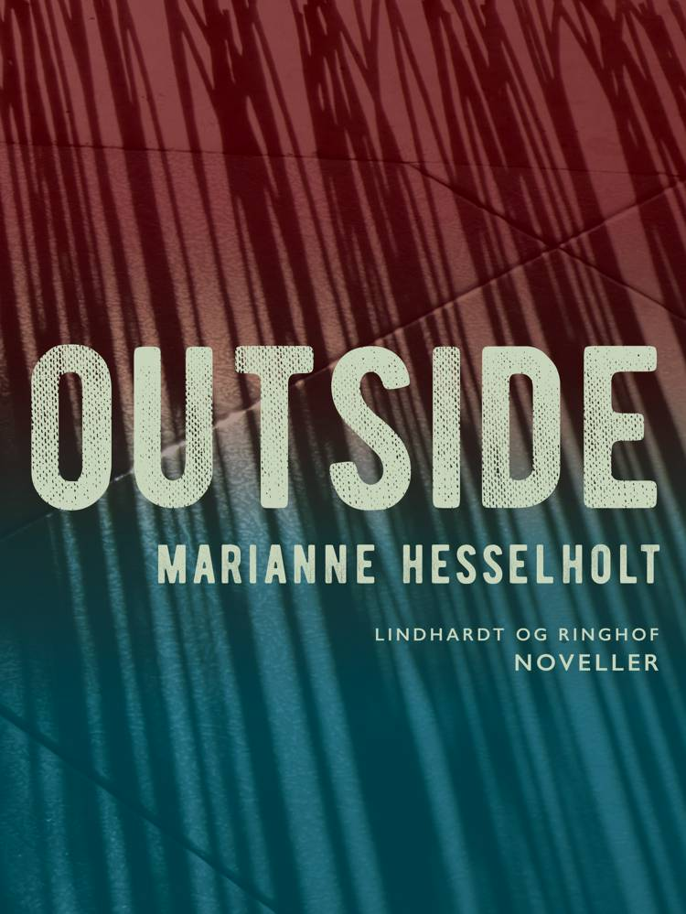 Outside af Marianne Hesselholt