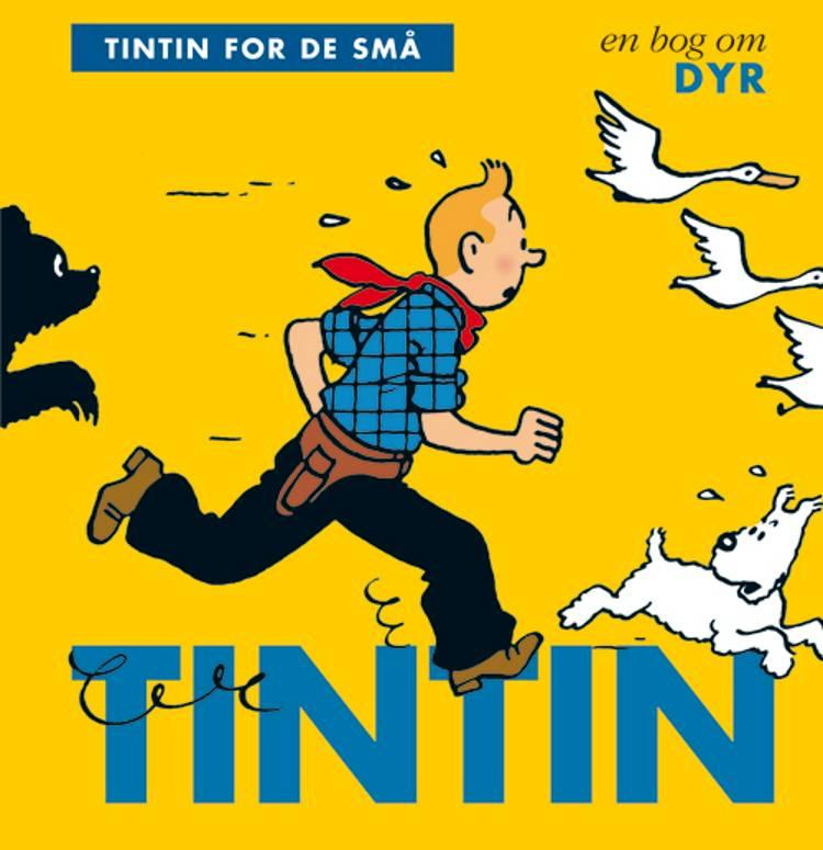 Tintin for de små: En bog om dyr af Hergé