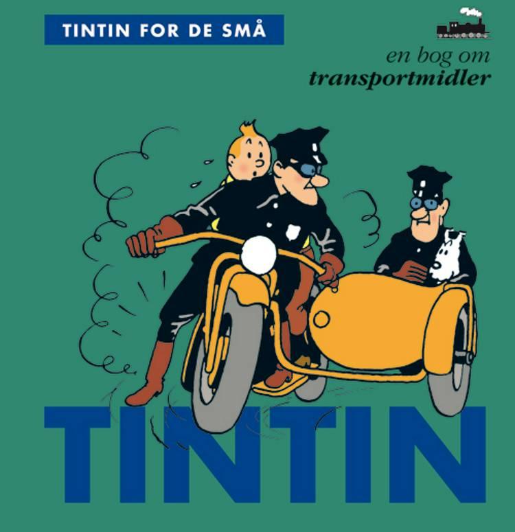 Tintin for de små: En bog om transportmidler af Hergé