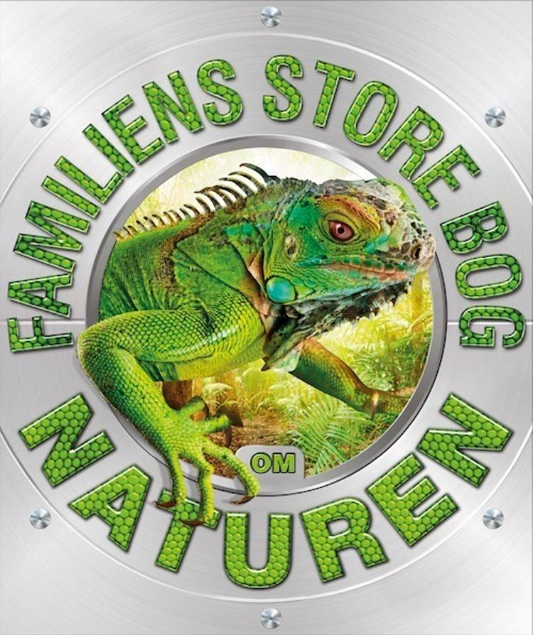 Familiens store bog om naturen