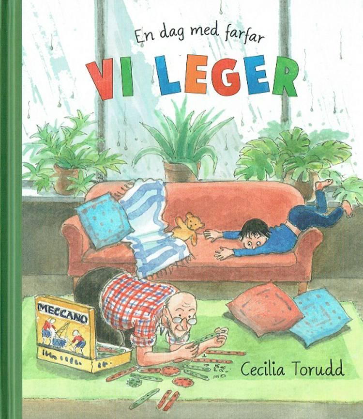 En dag med farfar: Vi leger af Cecilia Torudd