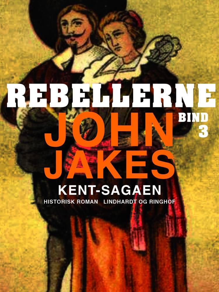 Rebellerne af John Jakes