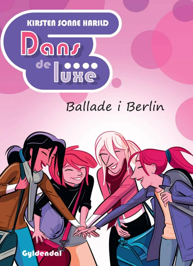 Dans de luxe Ballade i Berlin af Kirsten Sonne Harild