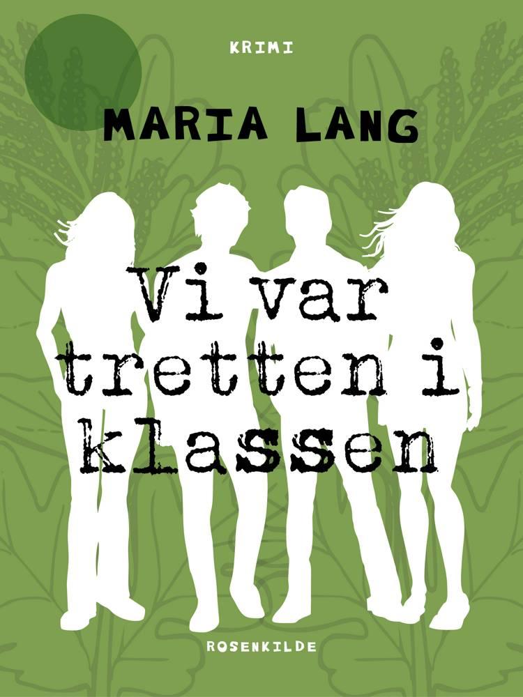 Vi var tretten i klassen af Maria Lang