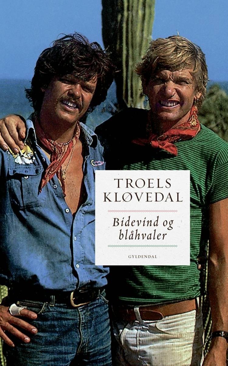 Bidevind og blåhvaler af Troels Kløvedal