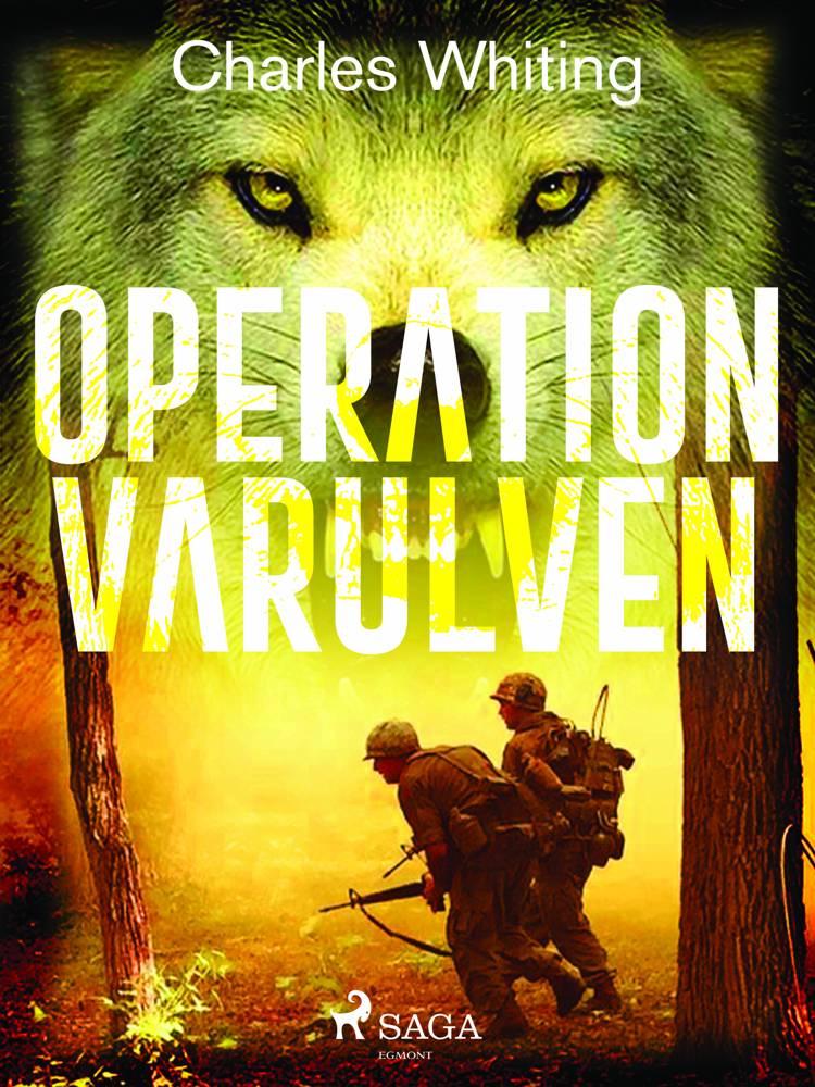 Operation Varulven af Charles Whiting