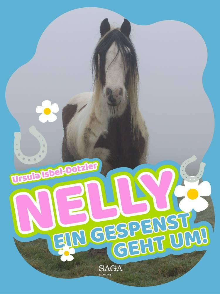 Nelly - Ein Gespenst geht um! af Ursula Isbel Dotzler