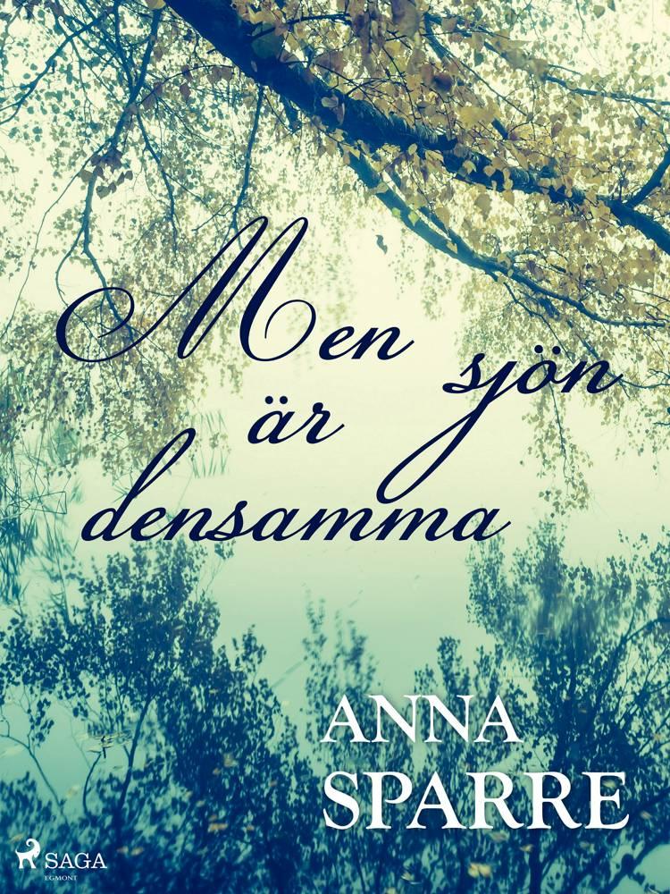 men sjön är densamma af Anna Sparre