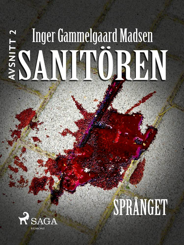Sanitören 2: Språnget af Inger Gammelgaard Madsen