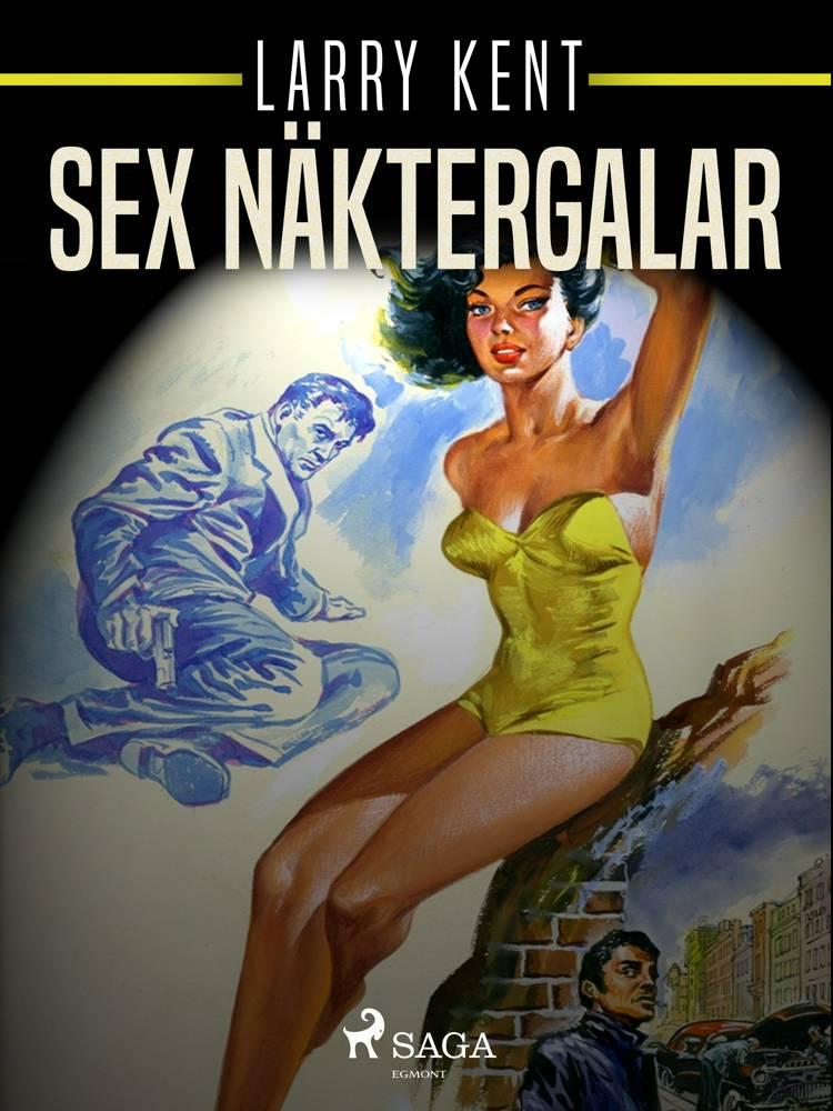 Sex näktergalar af Larry Kent
