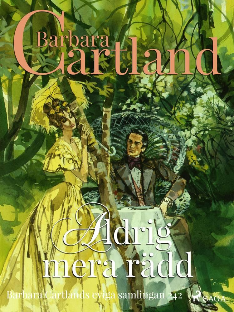 Aldrig mera rädd af Barbara Cartland