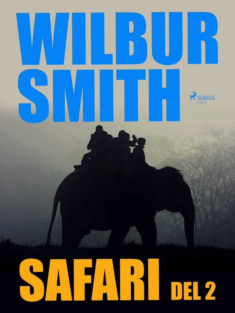 Safari del 2 af Wilbur Smith