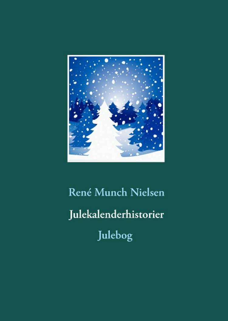 Julekalenderhistorier af René Munch Nielsen