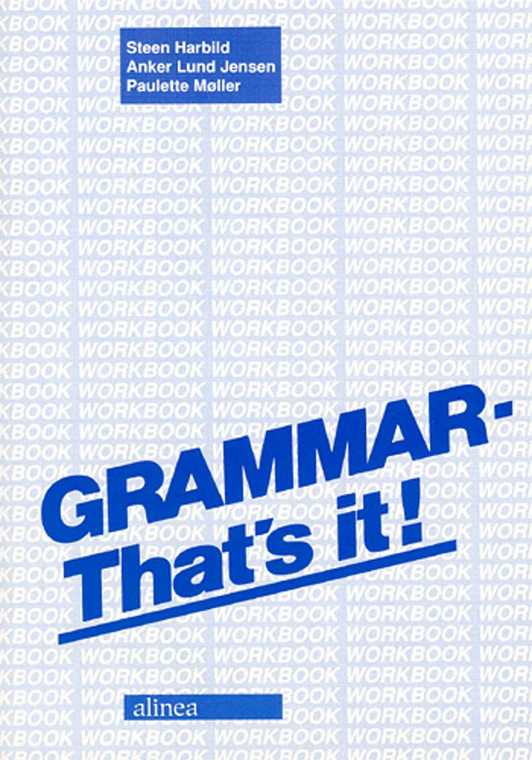 Grammar - that's it! af Anker Lund Jensen, Steen Harbild og Paulette Møller