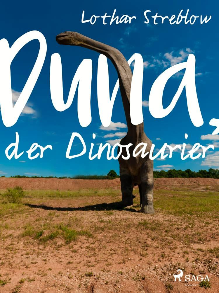 Duna, der Dinosaurier af Lothar Streblow