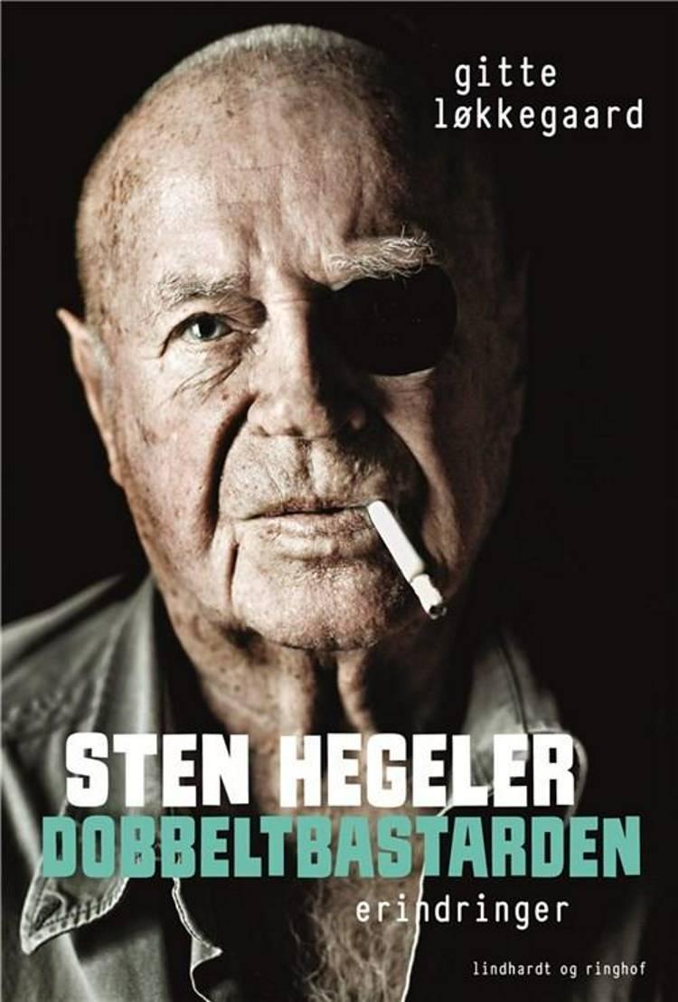 Sten Hegeler, Dobbeltbastarden af Gitte Løkkegaard og Sten Hegeler