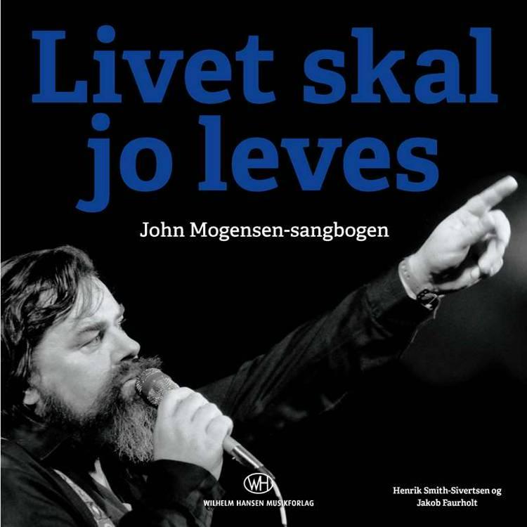 Livet skal jo leves af Jakob Faurholt og Henrik Smith-Sivertsen