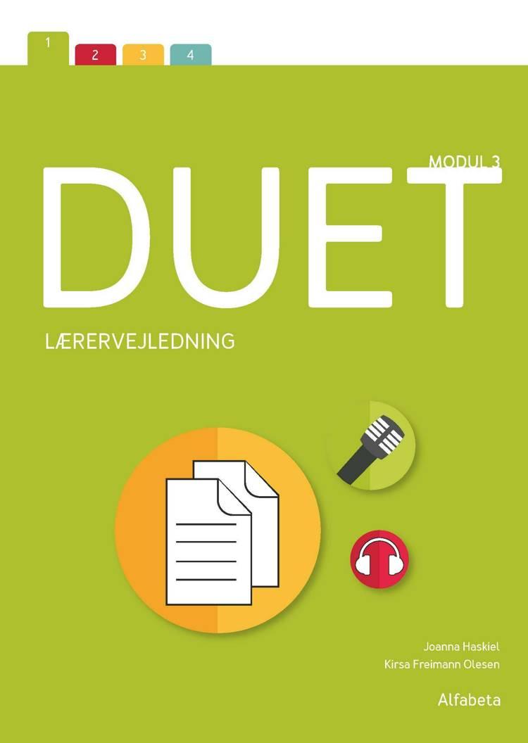 Duet 3, lærervejledning af Kirsa Freimann Olesen og Joanna Haskiel