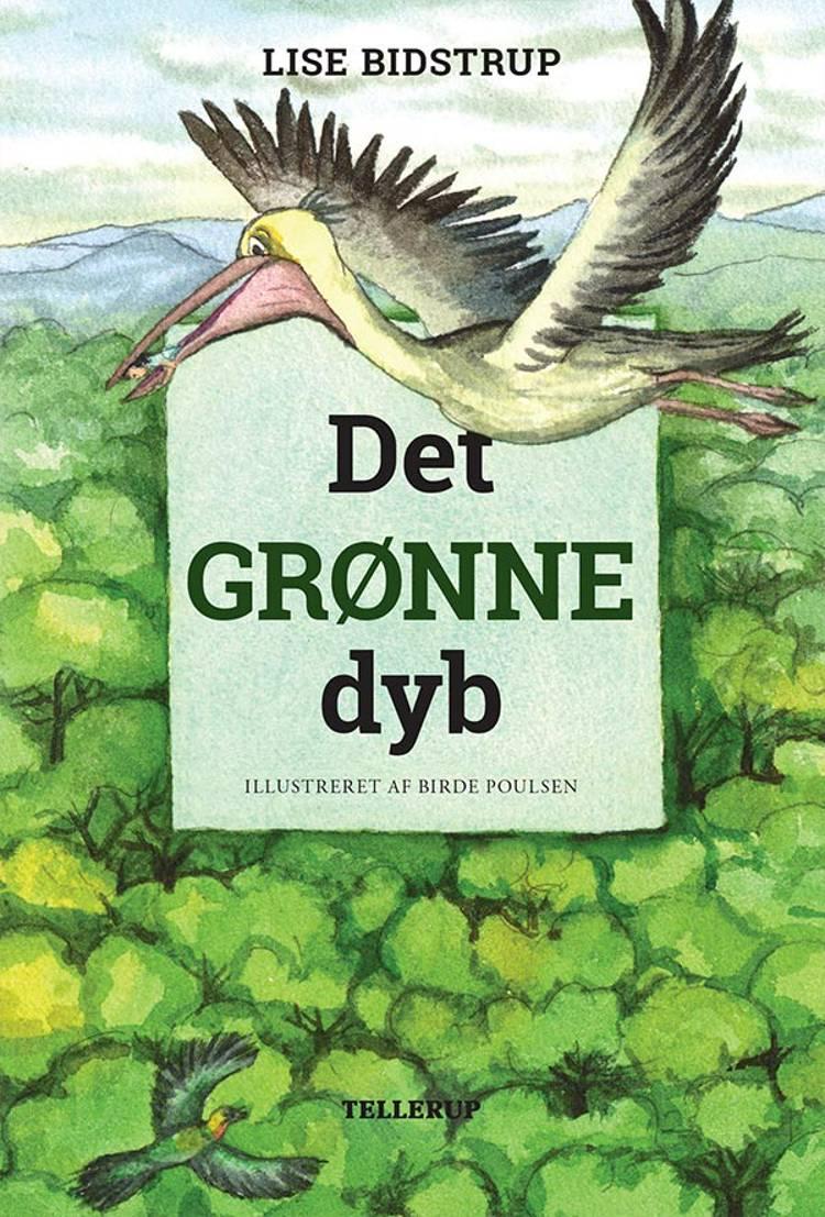 Det grønne dyb af Lise Bidstrup