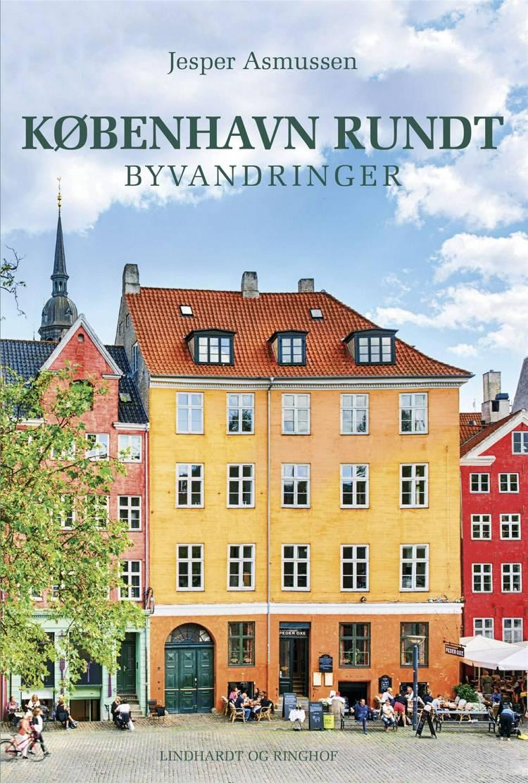 København rundt. Byvandringer af Jesper Asmussen
