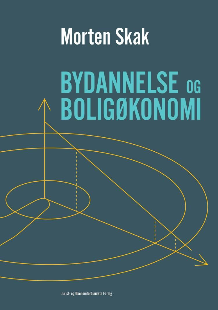 Bydannelse og boligøkonomi af Morten Skak