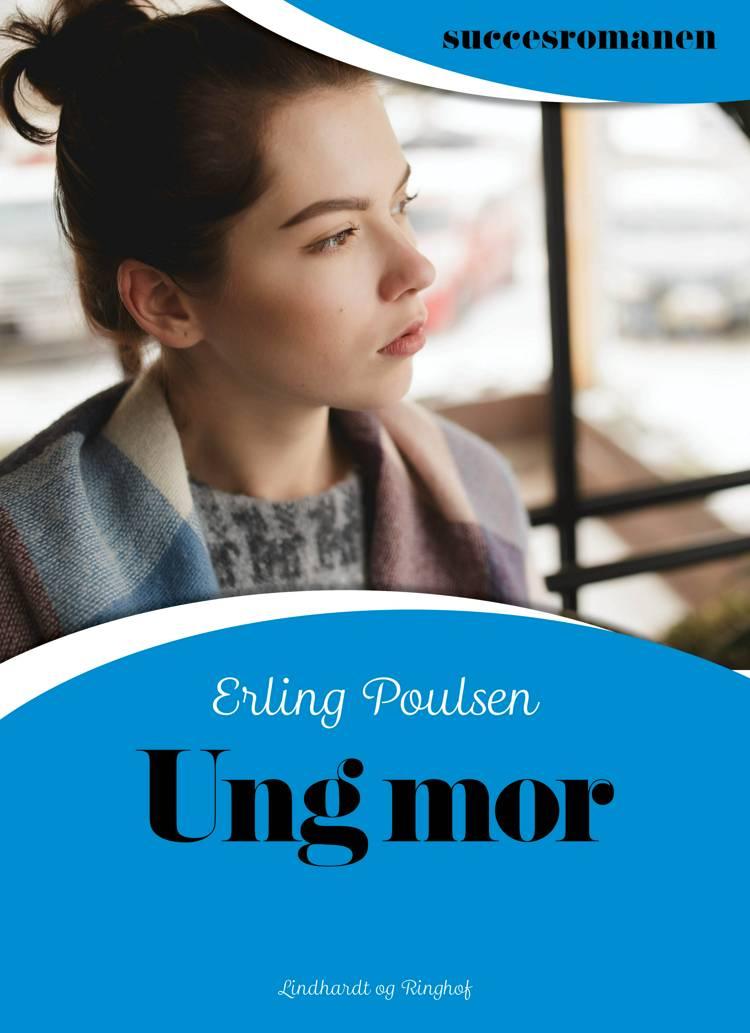 Ung mor af Erling Poulsen og Einer Siberg
