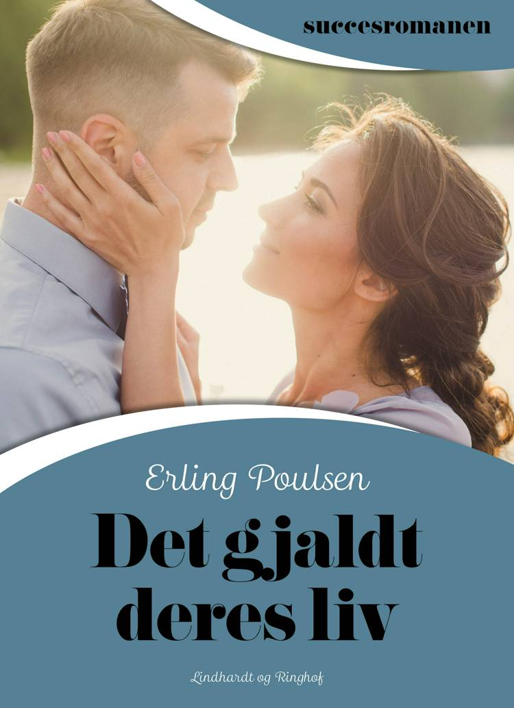Det gjaldt deres liv af Erling Poulsen
