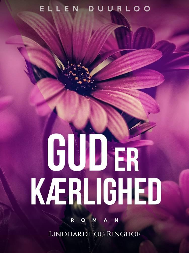 Gud er kærlighed af Ellen Duurloo