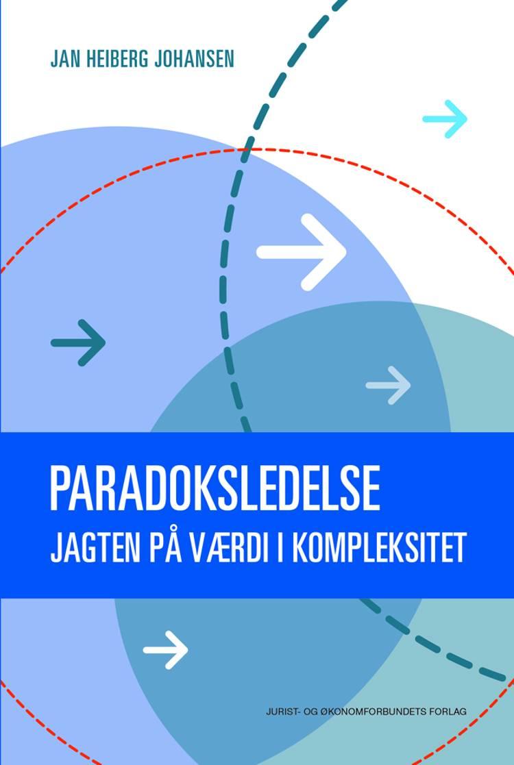 Paradoksledelse af Jan Heiberg Johansen