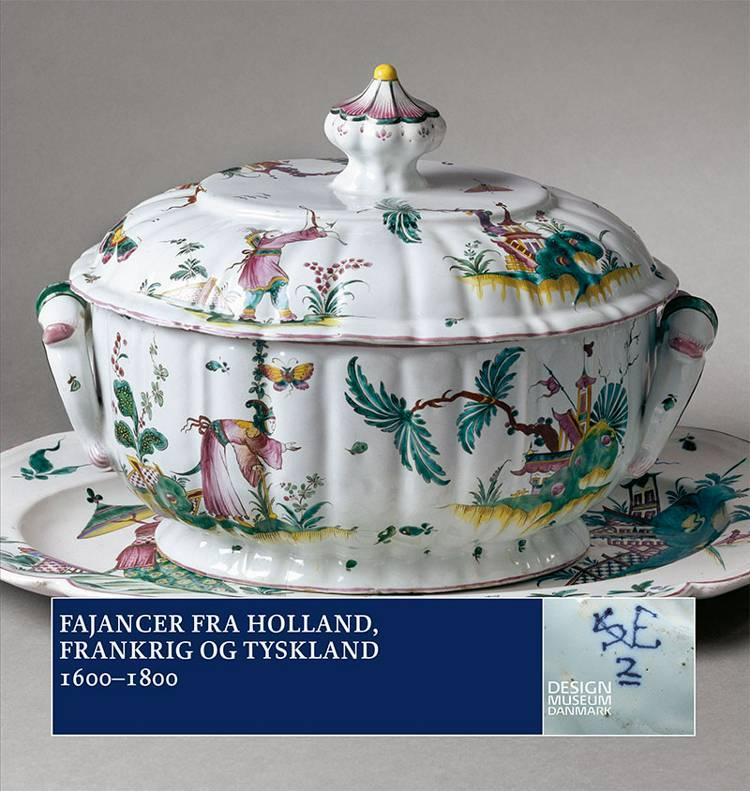 Fajancer fra Holland, Frankrig og Tyskland af Ulla Houkjær