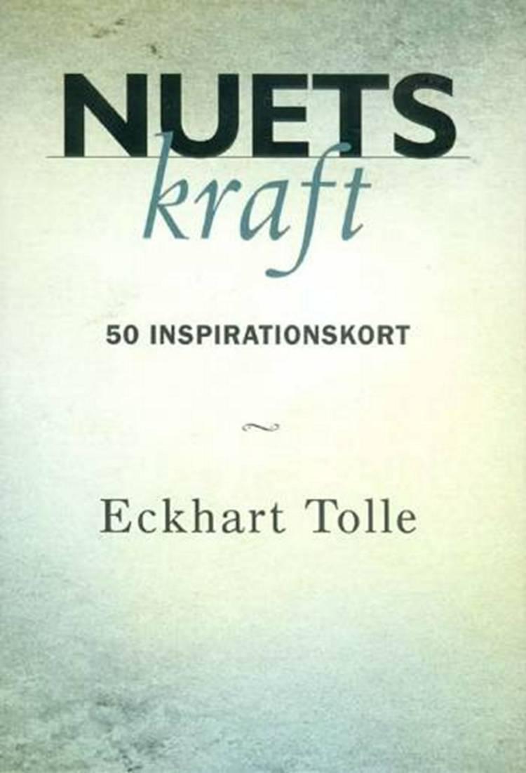Nuets kraft af Eckhart Tolle