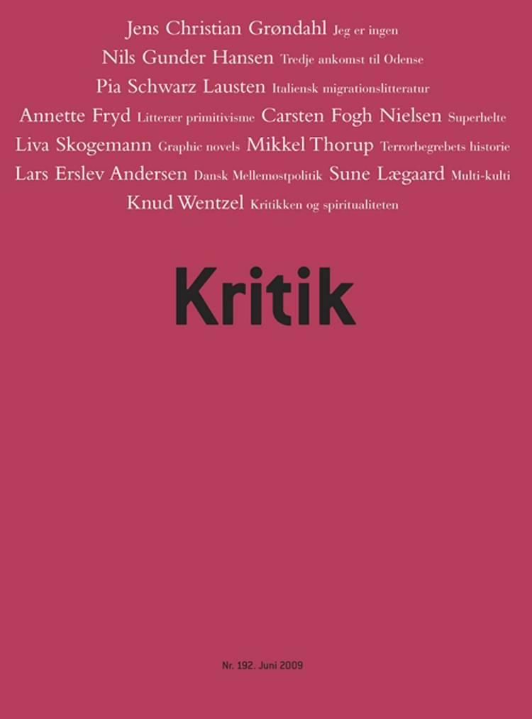 Kritik, 42. årgang, nr. 192 af Lasse Horne Kjældgaard og Frederik Stjernfelt