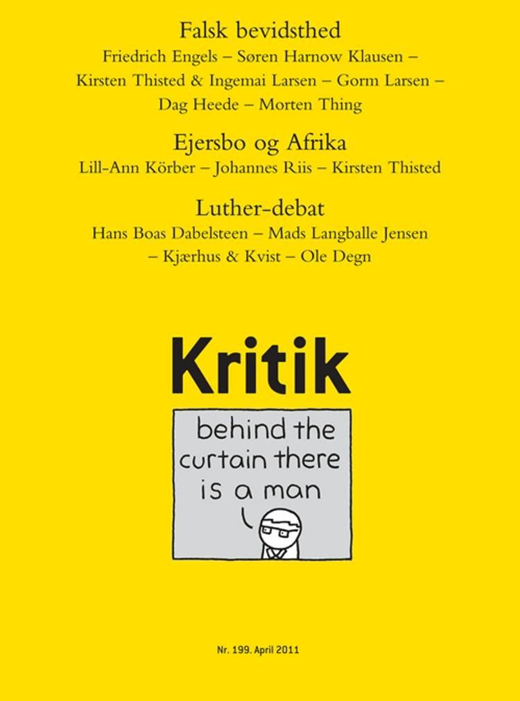 Kritik, 44. årgang, nr. 199 af Lasse Horne Kjældgaard og Frederik Stjernfelt