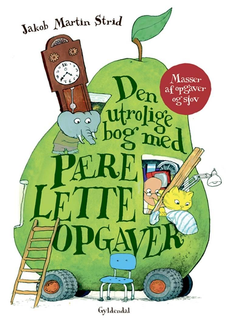 Den utrolige bog med pærelette opgaver af Jakob Martin Strid
