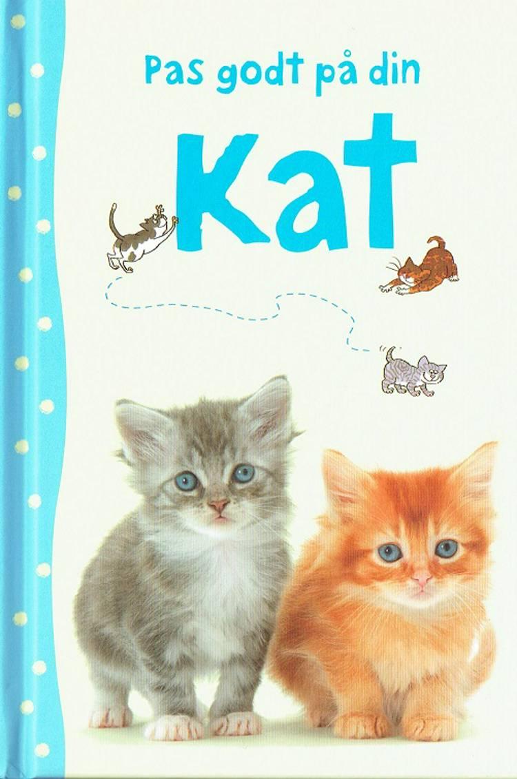 Pas godt på din kat af Katharine Starke