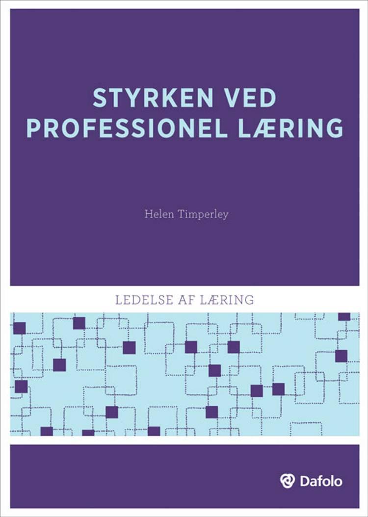 Styrken ved professionel læring af Helen S. Timperley