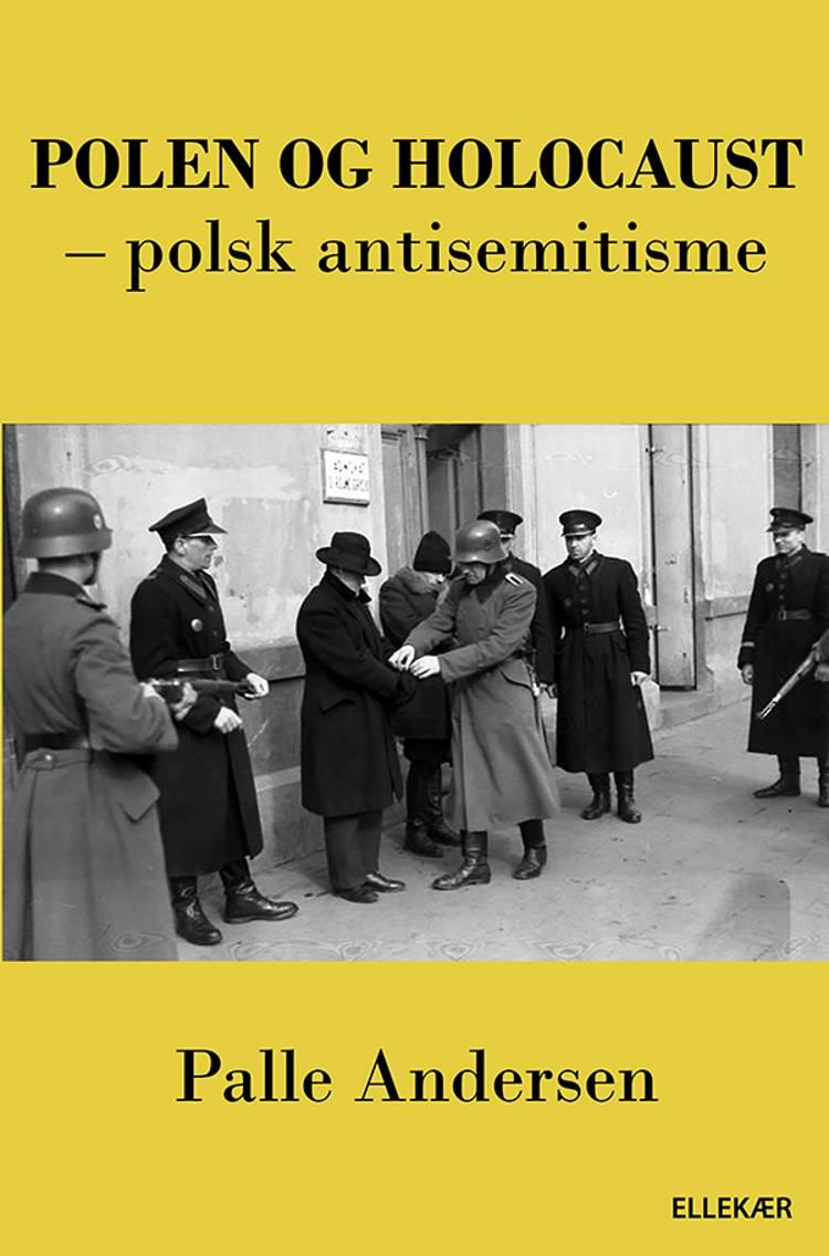 Polen og holocaust af Palle Andersen