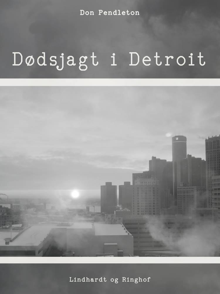 Dødsjagt i Detroit af Don Pendleton