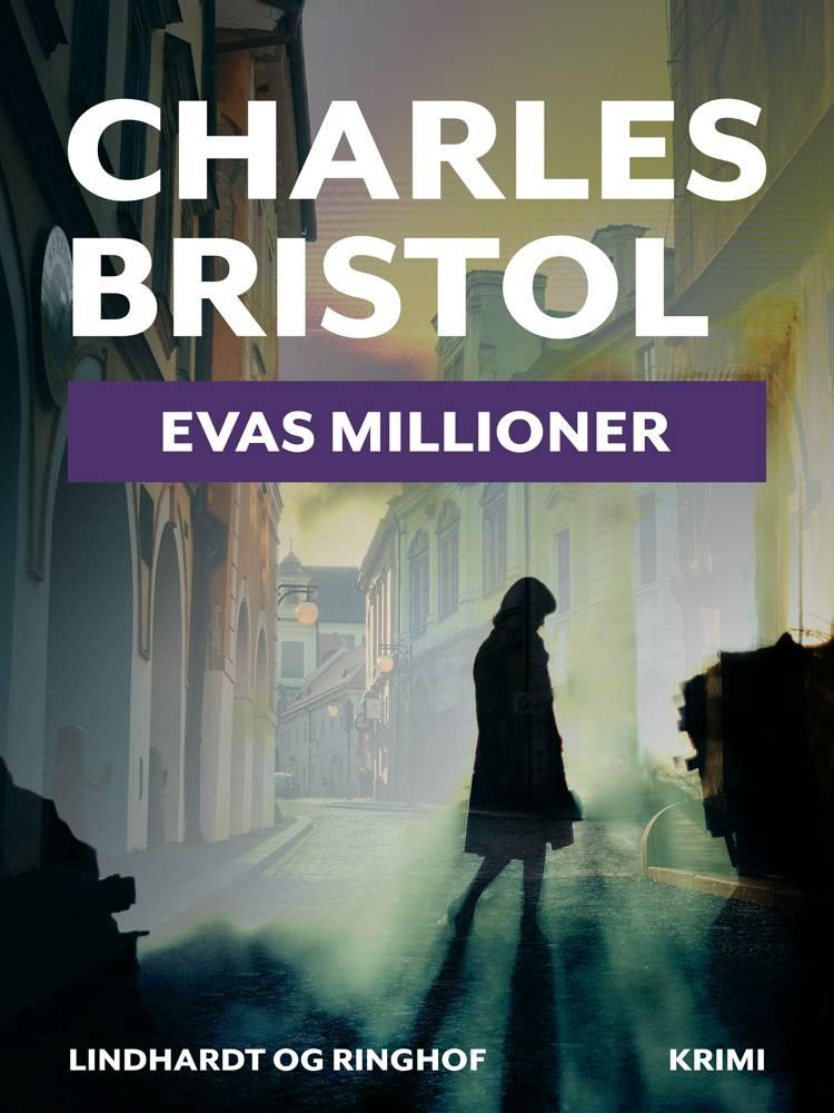 Evas millioner af Charles Bristol