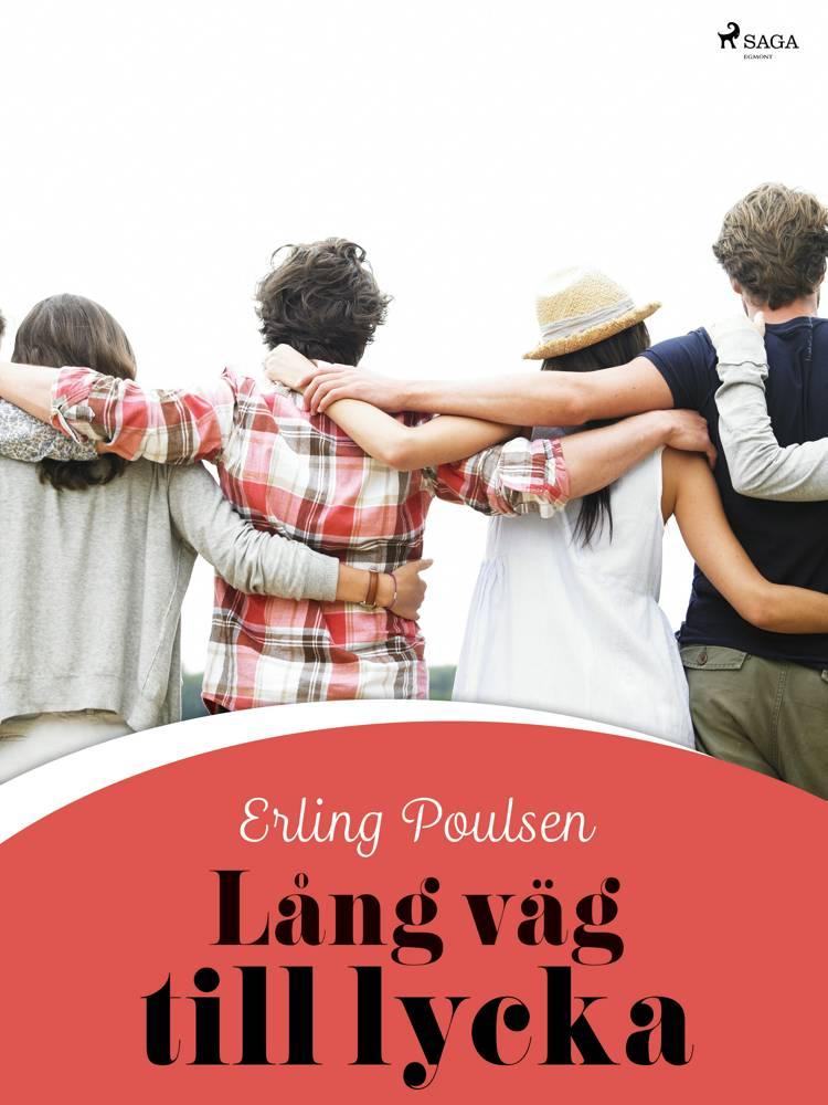 Lång väg till lycka af Erling Poulsen