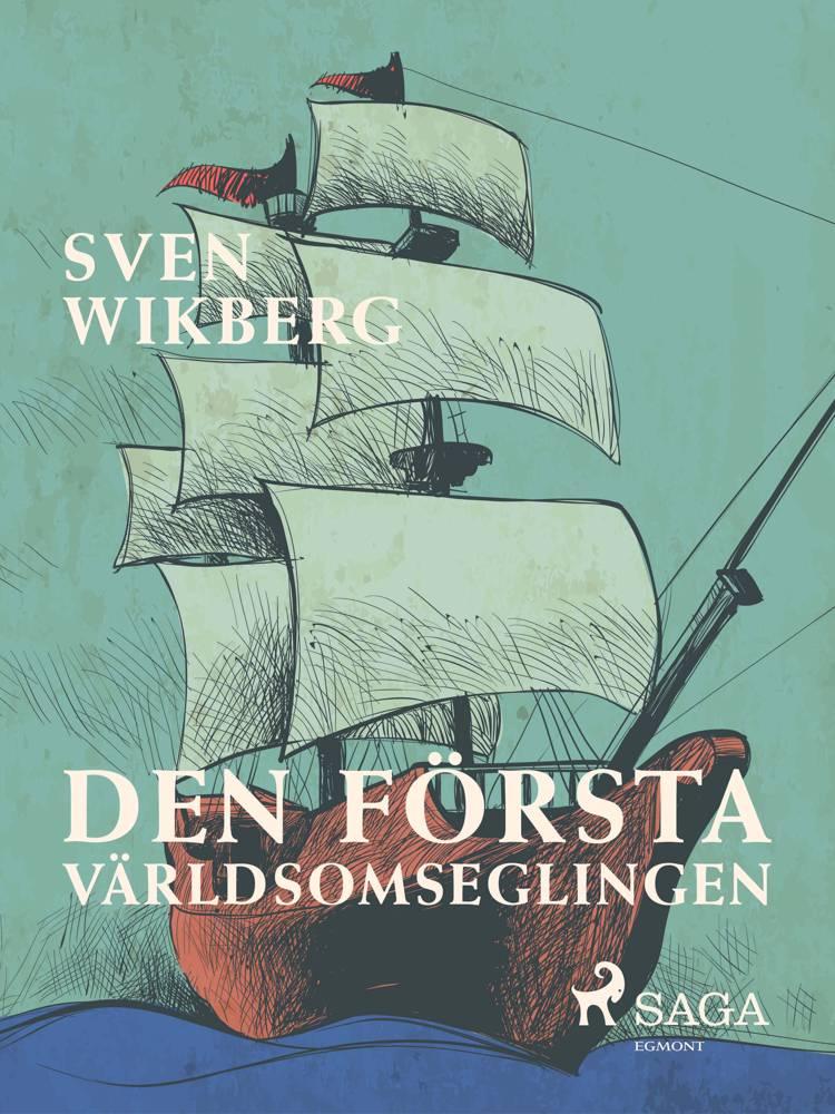 Den första världsomseglingen af Sven Wikberg