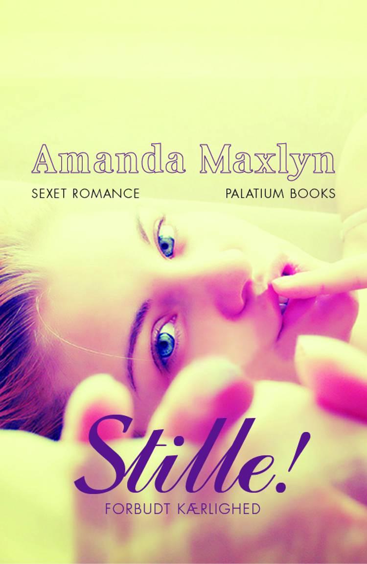 Stille af Amanda Maxlyn