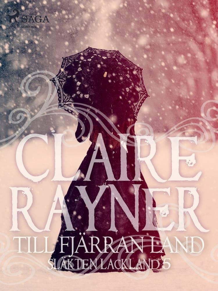 Till fjärran land af Claire Rayner
