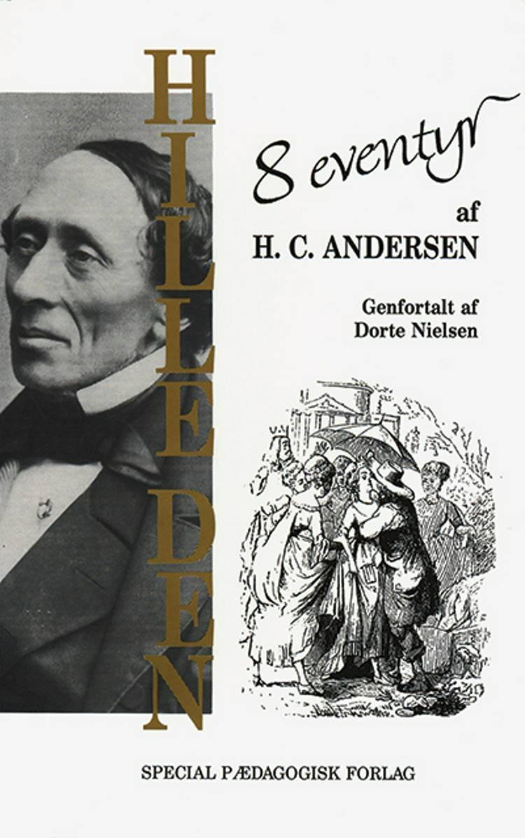 Hille den! af H.C. Andersen og Dorte Nielsen