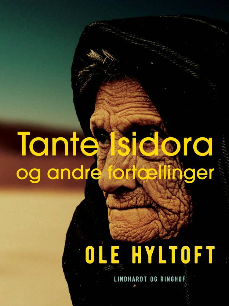Tante Isidora og andre fortællinger af Ole Hyltoft
